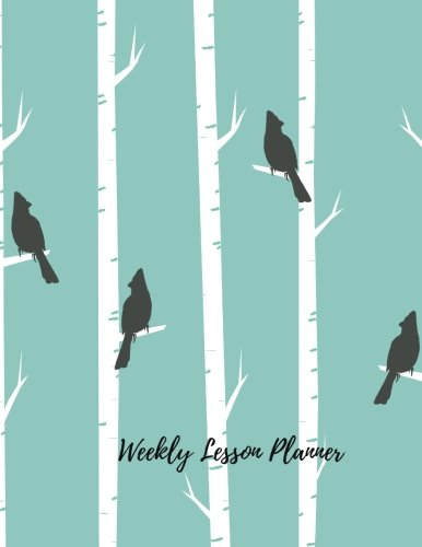 Weekly Lesson Planner: Undated Lesson Plan Book For Teachers. 40 weeks,5 Day View 7 Periods, With Classroom Management, Goals, Substitute Teacher Info &  Record Pages (Teaching Resources)