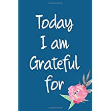 Today I Am Grateful For: 365 days Gratitude Journal, Reflection, Thankful for notebook, 3 things to be grateful for, amazing things that happened, today's challenge, gratitude book for women, girl, daughters, teens