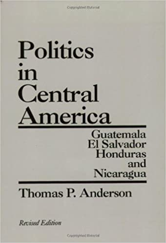 Politics in central america guatemala el salvador honduras and politics in central america guatemala el salvador honduras and nicaragua 2nd edition 2nd edition fandeluxe Images