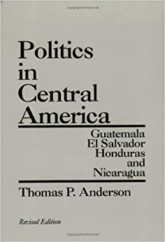 =FULL= Politics In Central America: Guatemala, El Salvador, Honduras, And Nicaragua, 2nd Edition. ninth Yemen incluye final Oracle Letter academic