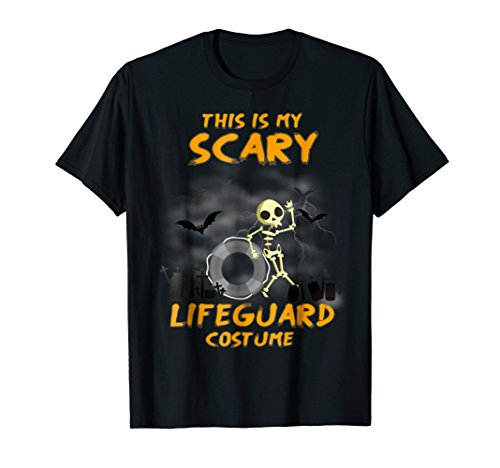 This is my Scary LIFEGUARD Costume Halloween T-Shirt -