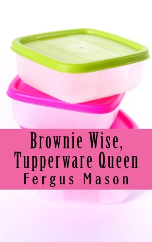 Price comparison product image Brownie Wise, Tupperware Queen: A Biography