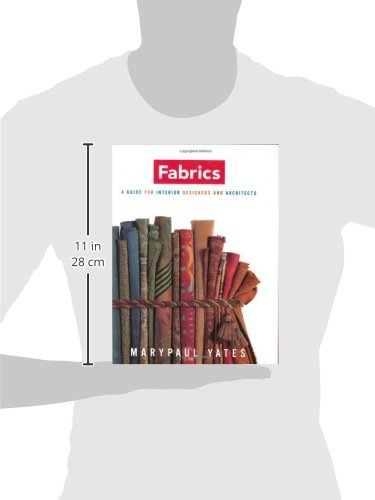 Fabrics: A Guide for Interior Designers and Architects (Norton Professional Books for Architects & Designers)