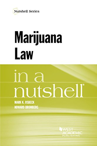Marijuana Law in a Nutshell (Nutshells)