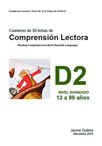 Fichas para nios de 13 a 99 aos. Nivel Avanzado D. Cuaderno 2.: Cuadernos de compresin lectora