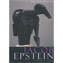 Jacob Epstein (British Artists) by Richard Cork (1999-08-22)