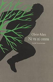 Ni vu ni connu, Adam, Olivier