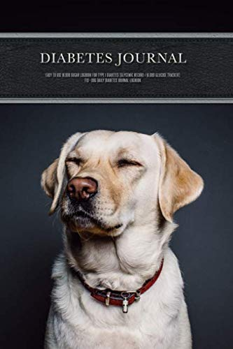 Diabetes Journal - Easy to Use Blood Sugar Logbook for Type 1 Diabetes (Glycemic Record / Blood Glucose Tracker) T1D - Dog Daily Diabetes Journal Logbook (Diabetic Dog Testing Supplies)