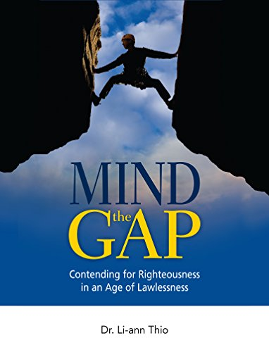Mind The Gap: Contending for Righteousness in an Age of Lawl