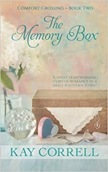 The Memory Box: Small Town Romance (Comfort Crossing) (Volume 2) by Kay Correll (2016-04-22)