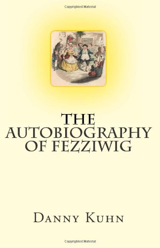 The Autobiography of Fezziwig