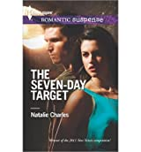 [(The Seven-Day Target)] [by: Natalie Charles]