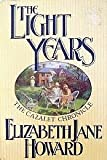 The Light Years, Elizabeth Jane Howard, 0671709070