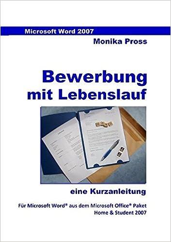 Word 2007 Kurz Knapp Bewerbung Und Lebenslauf 9783839108499