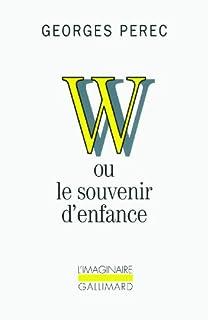 W ou Le souvenir d'enfance, Perec, Georges