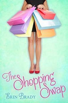The Shopping Swap by [Brady, Erin]