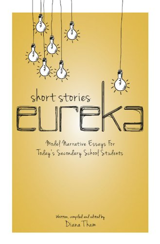 Short Stories Eureka Model Narrative Essays For Todays Secondary  Short Stories Eureka Model Narrative Essays For Todays Secondary School  Students By Tham
