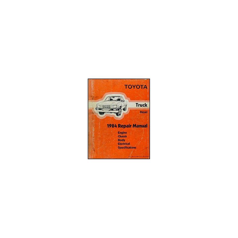 1984 Toyota Pickup Truck Repair Shop Manual Original