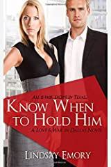 Know When to Hold Him Paperback