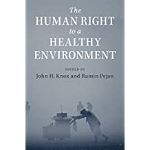 The Human Right to a Healthy Environment