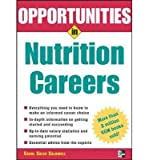 img - for [(Opportunities in Nutrition Careers)] [Author: Carol Coles Caldwell] published on (May, 2005) book / textbook / text book