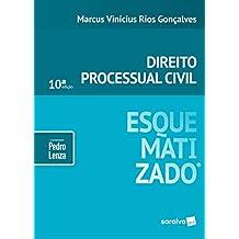 Direito processual civil esquematizado® - 10ª edição de 2019