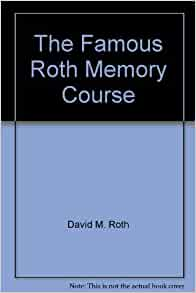 Roth Memory Course in Seven Lessons -- 1918