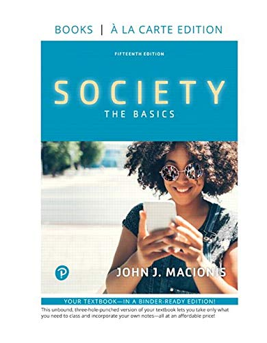 Society: The Basics -- Loose-Leaf Edition (15th Edition)