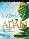 img - for Genesis Journeys - Madam, I'm Adam: Decoding the Marriage Secrets of Eden book / textbook / text book