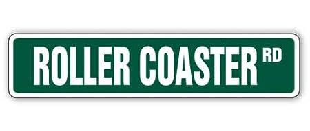 Cartel de la calle Roller Coaster, parques de entretenimiento ...
