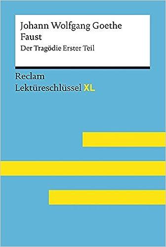 Faust I Von Johann Wolfgang Goethe Lektüreschlüssel Mit