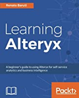 Learning Alteryx Front Cover