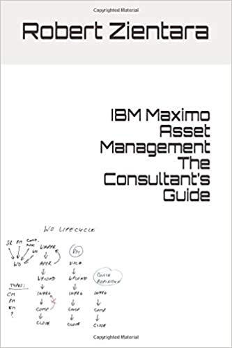 IBM Maximo Asset Management The Consultant S