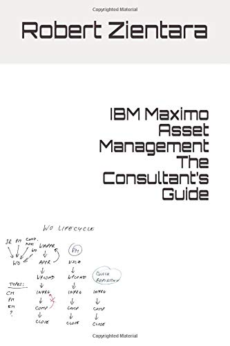 IBM Maximo Asset Management The Consultant's Guide for sale  Delivered anywhere in Canada