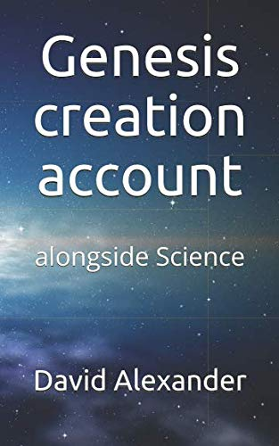Genesis creation account: alongside Science