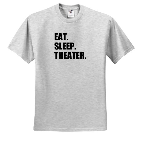 3dRose InspirationzStore Eat Sleep series - Eat Sleep Theater - black text - drama club addict - actor play acting - T-Shirts - Youth Birch-Gray-T-Shirt Med(10-12) (ts_180450_29)