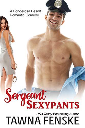 Santa Chef Felt - Sergeant Sexypants (Ponderosa Resort Romantic Comedies Book 3)