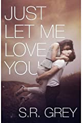 Just Let Me Love You: Judge Me Not #3