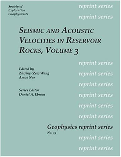 Textbücher pdf kostenloser Download Seismic and Acoustic Velocities in Reservoir Rocks: Recent Developments (Geophysics Reprint Series No. 19) (Geophysics Reprint Series Number 19) by Zhijing (Zee) Wang PDF iBook PDB 1560800887