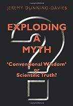 [E.b.o.o.k] Exploding a Myth: Conventional Wisdom or Scientific Truth? [W.O.R.D]