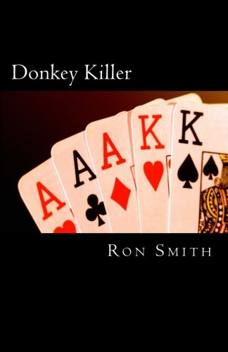 Download Donkey Killer: A novice's guide to playing like a pro. (Volume 1) ebook
