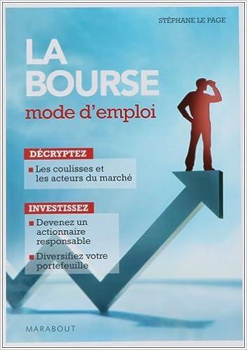 Lire en ligne La bourse : Mode d'emploi pdf