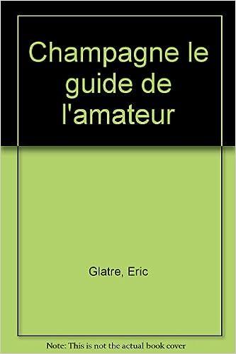 Livre Champagne : Le Guide de l'amateur pdf epub