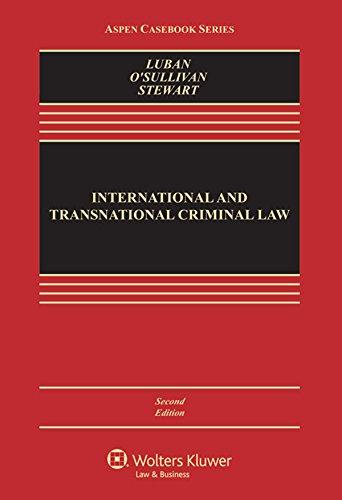 International And Transnational Criminal Law (Aspen Casebook)