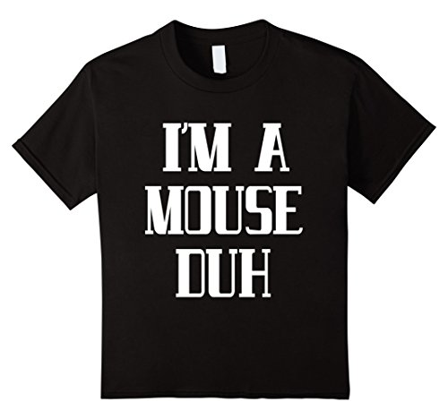 Mouse Costume Whiskers (Kids I'm a mouse duh tshirt 12 Black)