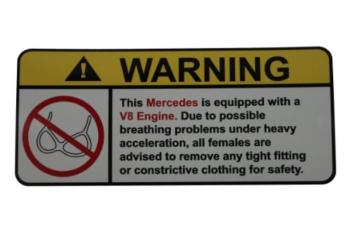 - Mercedes V8 No Bra, Warning decal, sticker