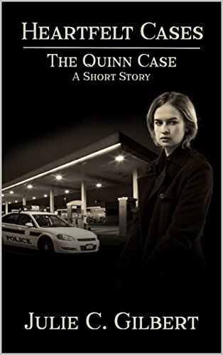 The Quinn Case: A Heartfelt Cases Short Story