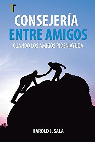 Consejera entre amigos cuando los amigos piden ayuda spanish consejera entre amigos cuando los amigos piden ayuda spanish edition by sala fandeluxe Images