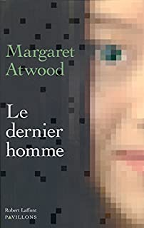 Le dernier homme, Atwood, Margaret