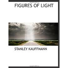 FIGURES OF LIGHT